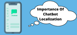 Importance of chatbot localization